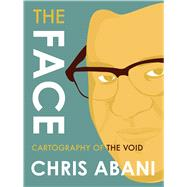The Face by Abani, Chris, 9781632060433