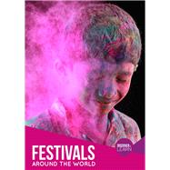 Festivals Around the World by Jones, Grace, 9781786370433