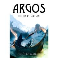 Argos by Simpson, Phillip W., 9780996890434