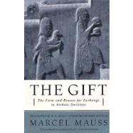 The Gift: The Form and Reason for Exchange in Archaic Societies by MAUSS,MARCEEL, 9780393320435