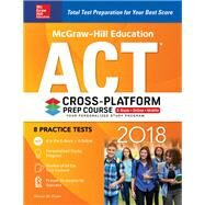 McGraw-Hill Education ACT 2018 Cross-Platform Prep Course by Dulan, Steven, 9781260010435