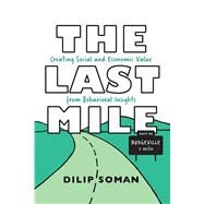 The Last Mile by Soman, Dilip, 9781442650435