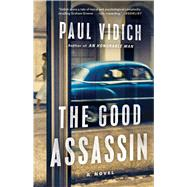 The Good Assassin by Vidich, Paul, 9781501110436