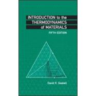 Introduction to the Thermodynamics of Materials, Fifth Edition by Gaskell; David R., 9781591690436