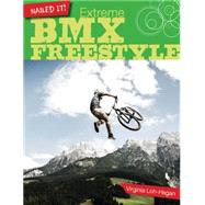 Extreme Bmx Freestyle by Loh-hagan, Virginia, 9781634700436