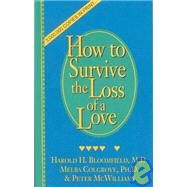How to Survive the Loss of a Love by Colgrove, Melba, 9780931580437