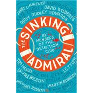 The Sinking Admiral by Detection Club; Brett, Simon, 9780008100438