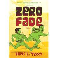 Zero Fade by Terry, Chris L., 9780988480438