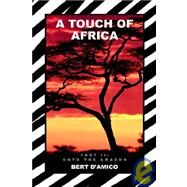 A Touch of Africa by D'Amico, Bert, 9781420840438