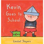 Kevin Goes to School by Slegers, Liesbet, 9781605370439