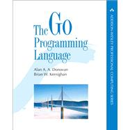 The Go Programming Language by Donovan, Alan A. A.; Kernighan, Brian W., 9780134190440