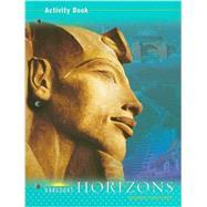 Harcourt School Publishers Horizons; Activity Book Grade