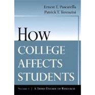 How College Affects Students Vol. 2 : A Third Decade of Research by Pascarella, Ernest T.; Terenzini, Patrick T., 9780787910440