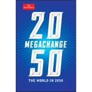 Megachange : The World In 2050 by Franklin, D.; Andrews, John, 9781118180440