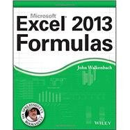 Excel 2013 Formulas by Walkenbach, John, 9781118490440
