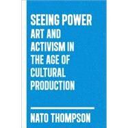 Seeing Power by THOMPSON, NATO, 9781612190440
