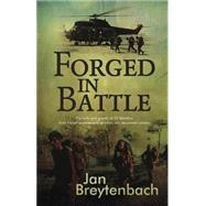 Forged in Battle by Breytenbach, Breyten, 9781485300441