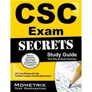 CSC Exam Secrets: CSC Test Review for the Cardiac Surgery Certification Exam by Mometrix Media LLC, 9781627330442