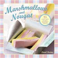 Marshmallows and Nougat by Pastor, Carol, 9780754830443