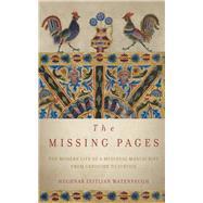 The Missing Pages by Watenpaugh, Heghnar Zeitlian, 9780804790444