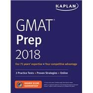 Kaplan GMAT Prep 2018 by Kaplan, Inc., 9781506220444