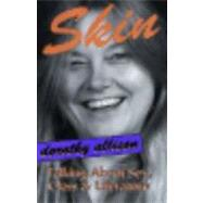 Skin by Allison, Dorothy, 9781563410444
