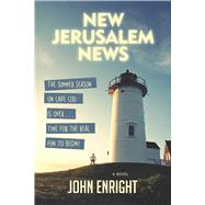 New Jerusalem News by Enright, John, 9781631580444