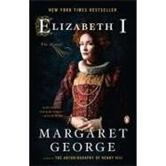 Elizabeth I The Novel by George, Margaret, 9780143120445