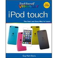 Teach Yourself VISUALLY iPod touch by Hart-Davis, Guy, 9781118510445