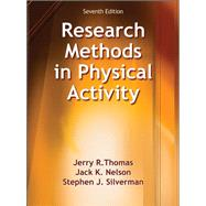Research Methods in Physical Activity by Thomas, Jerry, 9781450470445