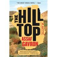 The Hilltop by Gavron, Assaf; Cohen, Steven, 9781476760445