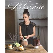 My Paleo Patisserie by Hulet, Jenni; Walker, Danielle, 9781628600445