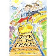 Jack on the Tracks : Four Seasons of Fifth Grade by Jack Gantos, 9780374700447