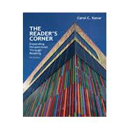 The Reader's Corner Expanding Perspectives Through Reading by Kanar, Carol C., 9781285430447
