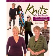 Knits for Real People: Fitting and Sewing Fashion Knit Fabrics by Neall, Susan; Palmer, Pati, 9781618470447