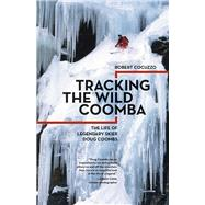 Tracking the Wild Coomba by Cocuzzo, Robert, 9781680510447