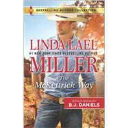 The McKettrick Way Mountain Sheriff by Miller, Linda Lael; Daniels, B.J., 9780373010448
