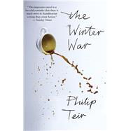 The Winter War by Teir, Philip, 9781487000448