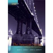 The American Nation A History of the United States, Combined Volume by Carnes, Mark C.; Garraty, John A., 9780205790449