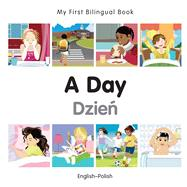 A Day / Dzien by Milet Publishing, 9781785080449