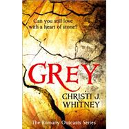 Grey by Whitney, Christi J., 9780008120450