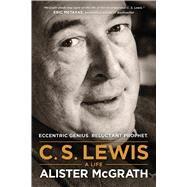 C. S. Lewis by Mcgrath, Alister, 9781496410450