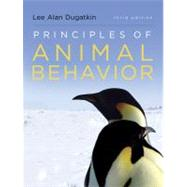 Principles of Animal Behavior (Third Edition) by DUGATKIN,LEE ALAN, 9780393920451