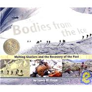Bodies from the Ice by Deem, James M., 9780618800452