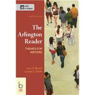The Arlington Reader Themes for Writers by Bloom, Lynn Z.; Smith, Louise Z., 9781457640452