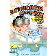 Uncle John's Bathroom Reader For Kids Only! Collectible Edition by Unknown, 9781626860452
