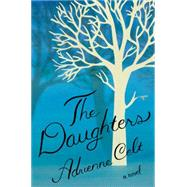 The Daughters by Celt, Adrienne, 9781631490453