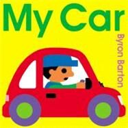 My Car by Barton, Byron, 9780060560454