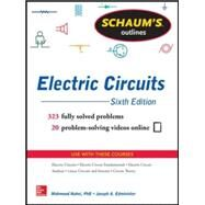 Schaum's Outline of Electric Circuits, 6th edition by Nahvi, Mahmood; Edminister, Joseph, 9780071830454