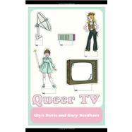 Queer TV: Theories, Histories, Politics by Davis; Glyn, 9780415450454